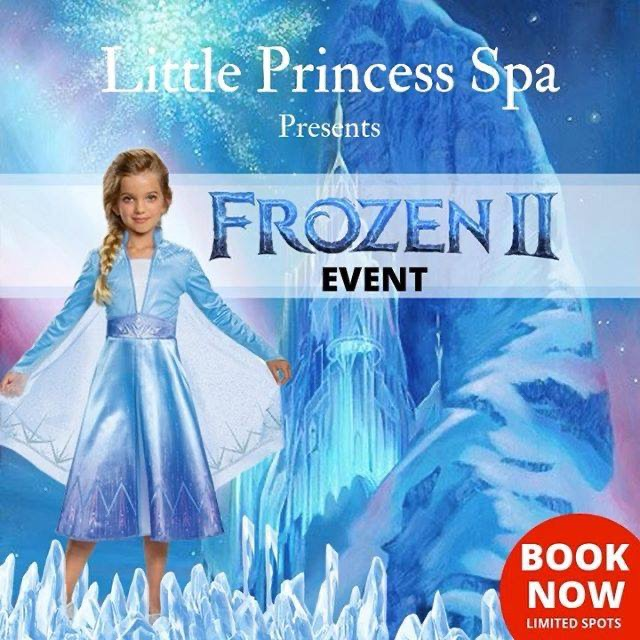 Frozen II Event at Little Princess Spa